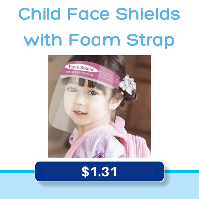 child face shields with foam strap, $1.31 each